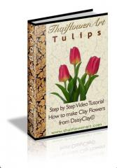 EBook Tulips (how to make a Tulip from DaisyClay)